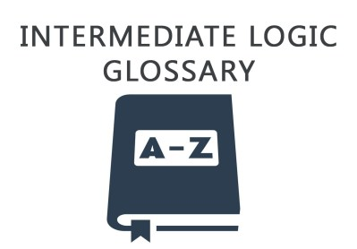 Intermediate Logic Glossary by James Nance