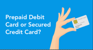 Secured Credit Card and Prepaid Card