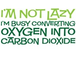 I'm not lazy funny tee