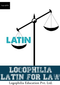 Logophilia Latin for Law