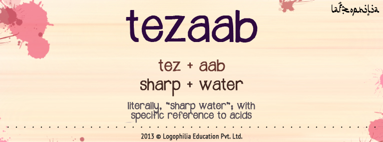 etymology of tezaab