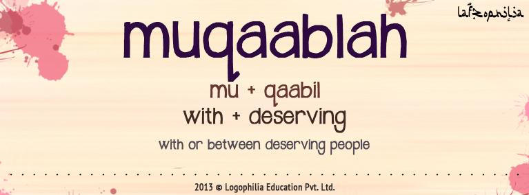 Etymology of Muqaablah