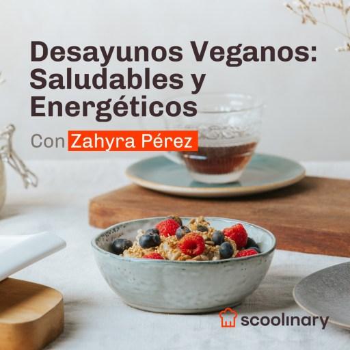 Curso online de desayunos veganos en scoolinary
