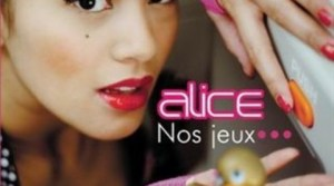 Alice - Nos Jeux... (Club Mix)