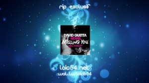 David Guetta feat Novel - Missing You (New Version)