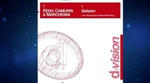 Fedo, Camurri & Marchesini - Babylon (Fedo Mora & Camurri Radio Mix)