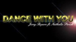 Jerry Ropero feat Nathalie Perish - Dance with you