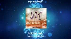 Jizz - Move Your Body (Version Francophone)