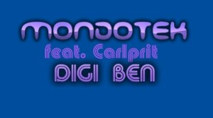 Mondotek feat Carlprit - Digiben (Original Mix)