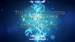 The South Brothers feat Joseph - Another Day