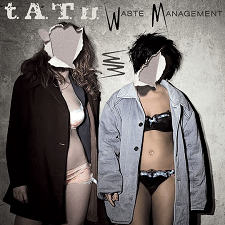 t.A.T.u - Waste Management (Album)
