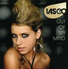 Lasgo - Out Of My Mind