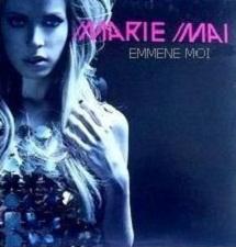 Marie-Mai - Emmène Moi