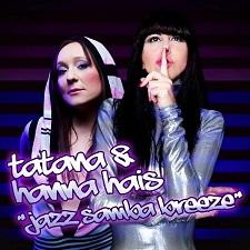 Hanna Hais vs Dj Tatana - Jazz Samba Breeze
