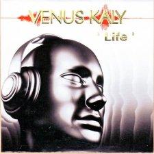 Venus Kaly - Life