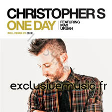 Christopher S feat Max Urban - One Day