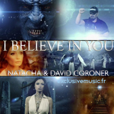 Natacha & David Coroner - I Believe In You