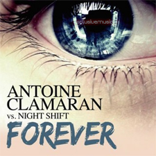 Antoine Clamaran vs Night Shift – Forever