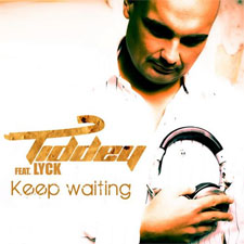 Tiddey feat Lyck - Keep Waiting
