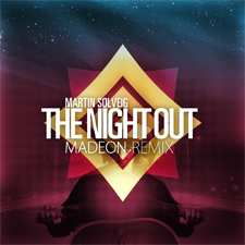 Martin Solveig - The Night Out Madeon Remix