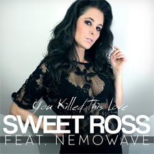 Sweet Ross Feat Nemowave - You Killed This Love