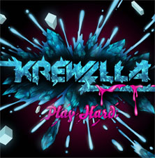 Krewella - Play Hard