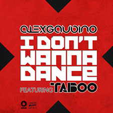 Alex Gaudino feat Taboo - I Don't Wanna Dance