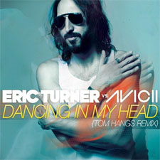Avicii vs Eric Turner - Dancing in My Head (Tom Hangs Mix)