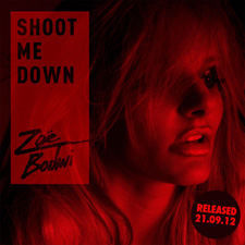 Zoe Badwi - Shoot Me Down