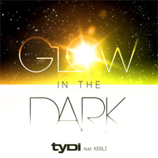 tyDi feat Kerli - Glow In The Dark