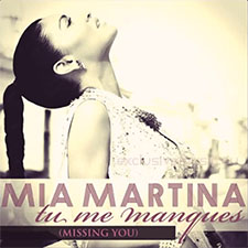 Mia Martina - Tu Me Manques (Missing You)