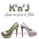 K'n'J - Laisse Moi Faire Le Show