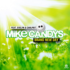 Mike Candys feat Evelyn & Carlprit - Brand New Day