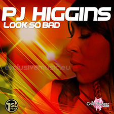 PJ Higgins - Look So Bad