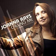 Joanna Rays - Calling Me
