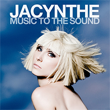 Jacynthe - Music To The Sound