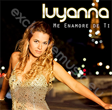 Luyanna - Me Enamore De Ti