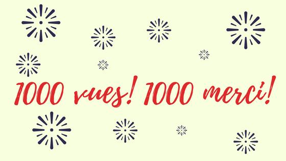 1000 vues! 1000 merci!