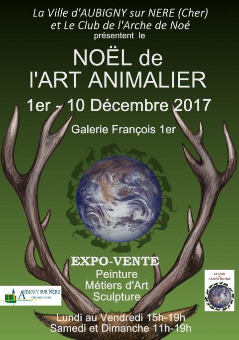 Le Club de l'Arche de Noé et la ville d'Aubigny-sur-Nère présententLe Noêl de l'art animalier Galerie François 1erexposition-vente d'œuvres originales du 1er au 10 décembre 2017