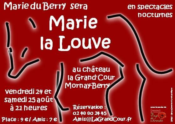 Marie du Berry sera Marie La Louve les nuits de pleine lune au château de La Grand'Cour