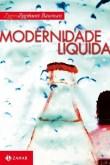 Zygmunt Bauman - Modernidade Líquida