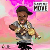 Bad Boy Timz – Move