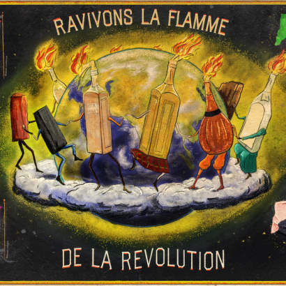 Vintage-style ad depicting cocktail molotov and cobblestones dancing around the globe. The text reads : Rekindle the flame of revolution