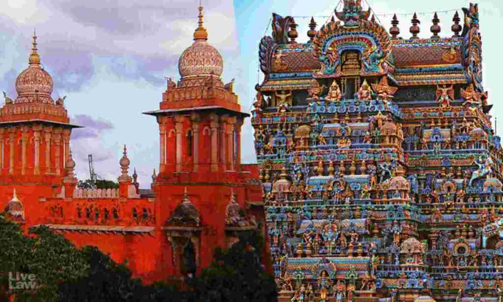 मद्रास उच्च न्यायालय ने हिंदू मंदिरों और उनकी भूमि की स्वतंत्रता पर एक ऐतिहासिक फैसला सुनाया