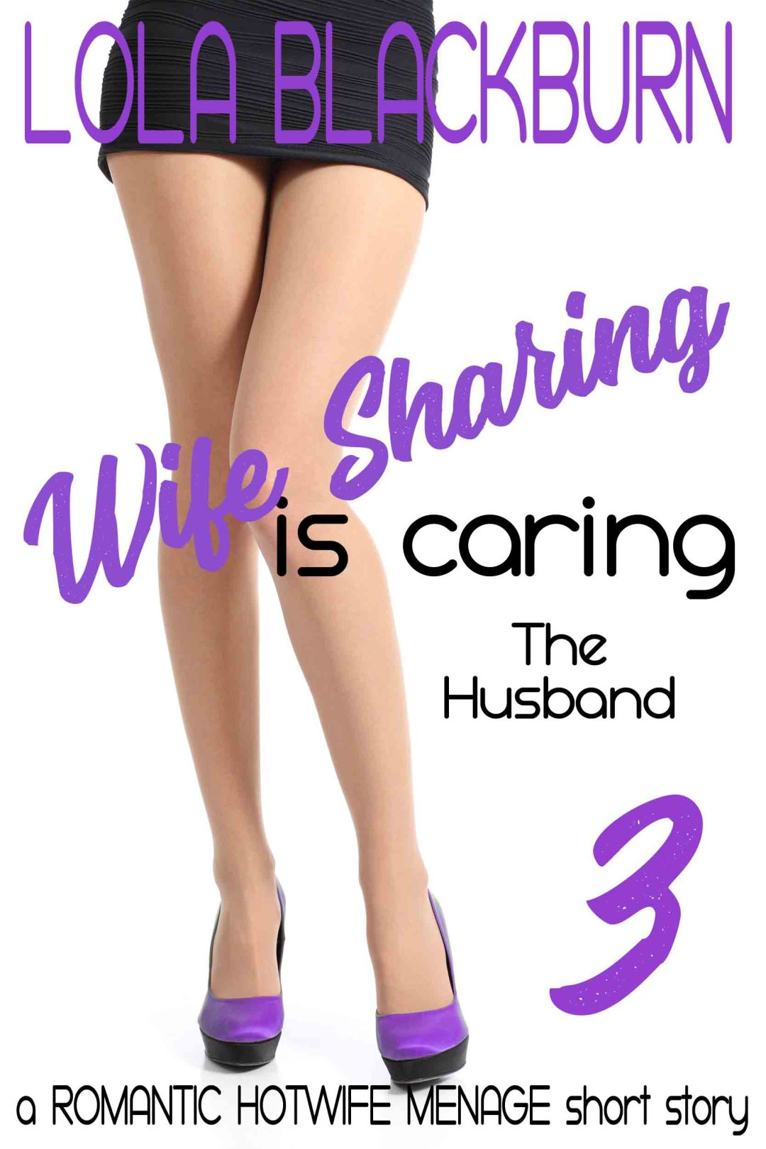 Wife Sharing is Caring: the husband
