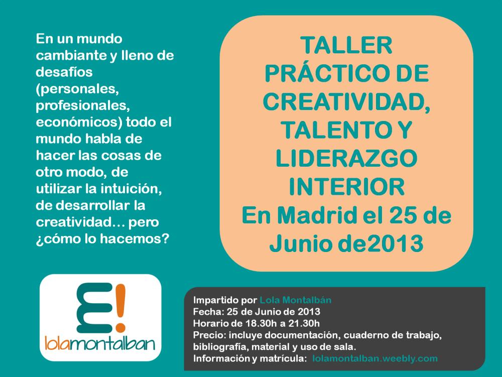 Taller Práctico de Creatividad, Talento y Liderazgo Interior - 2013 (1/2)