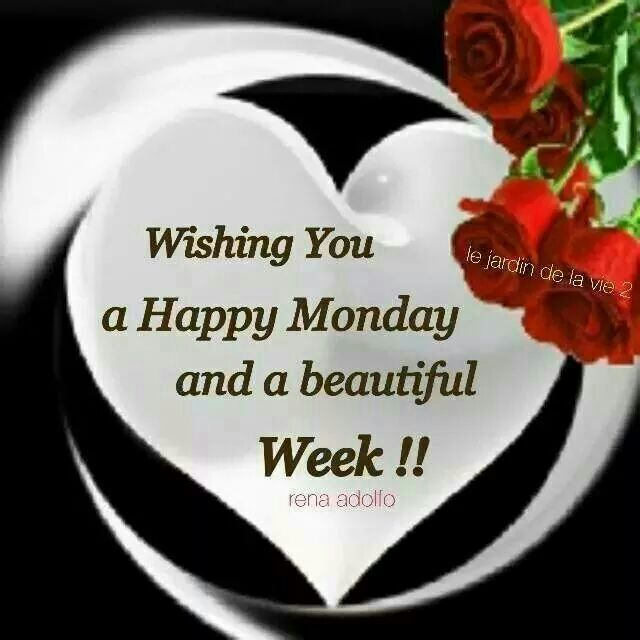 Wishes For A Beautiful And Happy Monday
