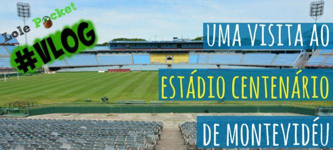 #VLOG: Visita ao Estádio Centenário de Montevidéu