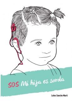 Loles Sancho Portada Libro SOS Mi hija es sorda