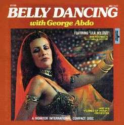 Belly Dancing with George Abdo - George Abdo & the Flames ...